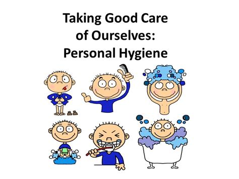 Hygiene Of Childhood taking care of ourselves personal hygiene ppt
