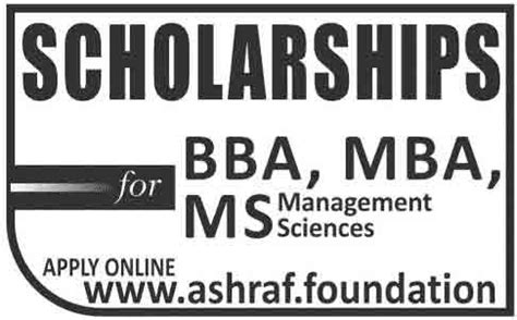 Scholarships For Mba Students In Pakistan by Ashraf Foundation Pakistan Scholarship Program Learningall