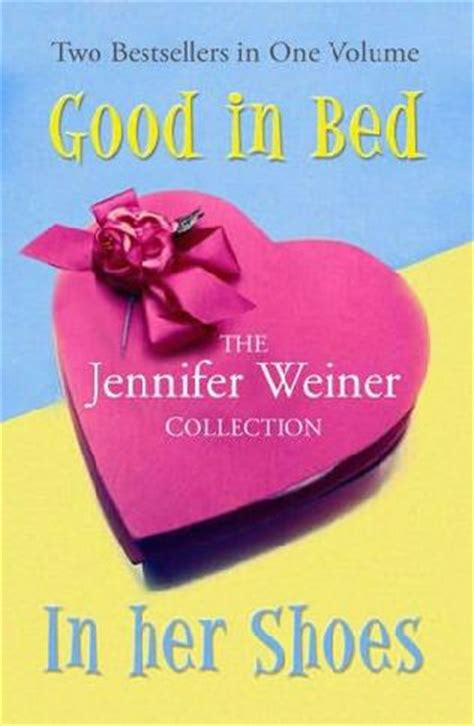 good in bed book good in bed in her shoes by jennifer weiner