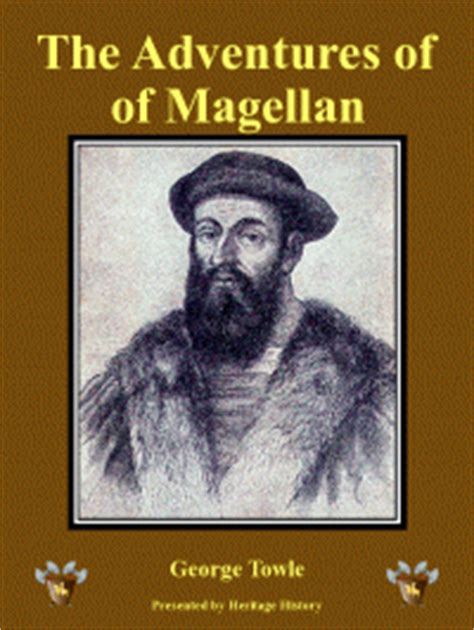 the story of magellan books heritage history voyages and adventures of magellan by