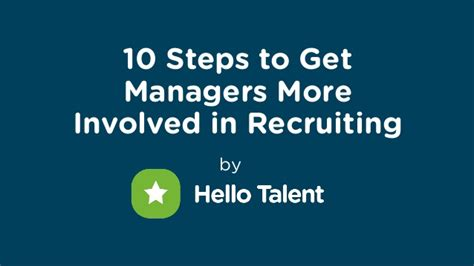recruit rockstars the 10 step playbook to find the winners and ignite your business books 10 steps to get managers more involved in recruiting