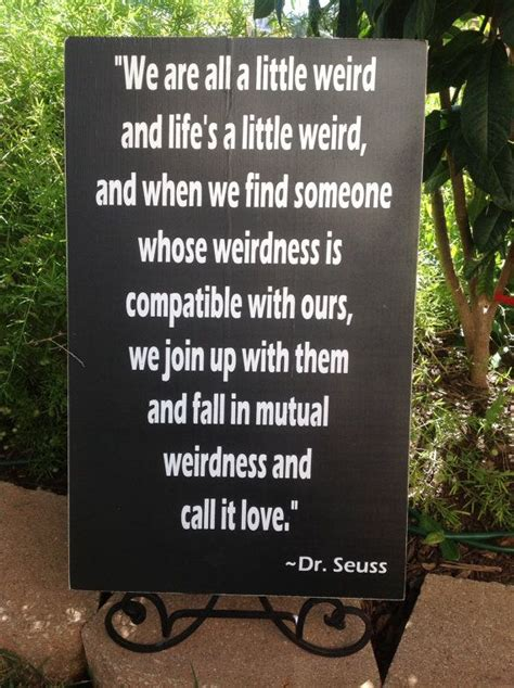 Dr Seuss Quote We Re All A
