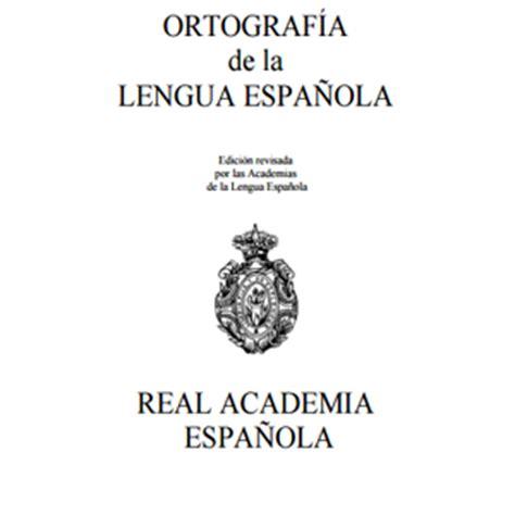 ortografia de la lengua 8467034262 reglas ortogr 225 ficas