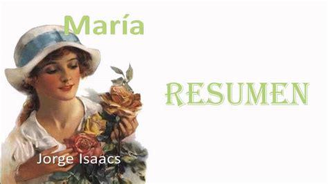imagenes sensoriales de la novela maria de jorge isaacs maria jorge isaacs resumen rese 209 a y analisis del libro