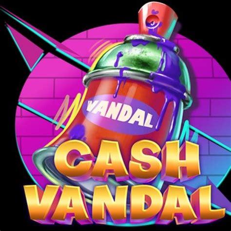 cash vandal  slots mega  liveslot