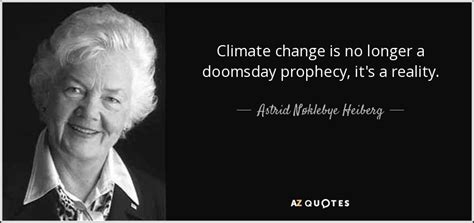 astrid noklebye heiberg quote climate change   longer  doomsday prophecy