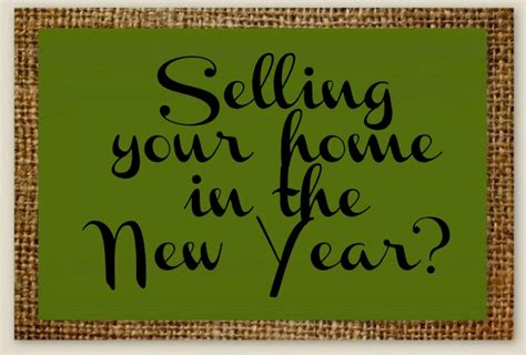 house new year selling a home in the new year valley of s