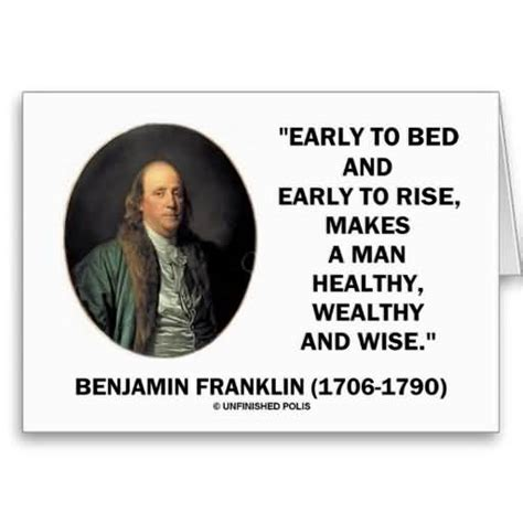 early to bed early to rise makes a man if a healthy minded person takes an inte by w s franklin