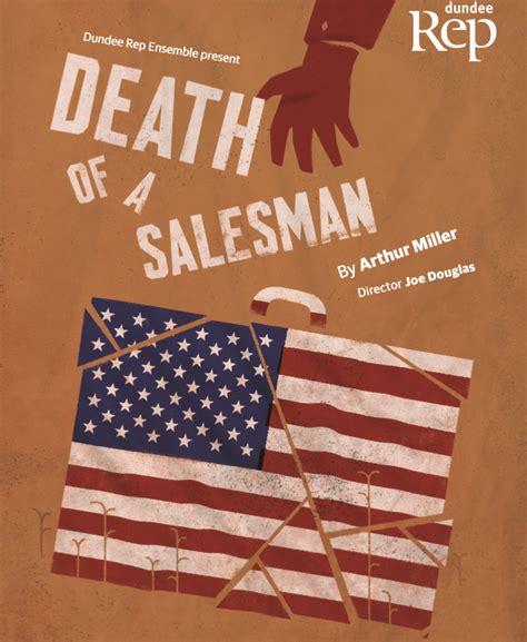 death of a salesman underlying themes death of a salesman