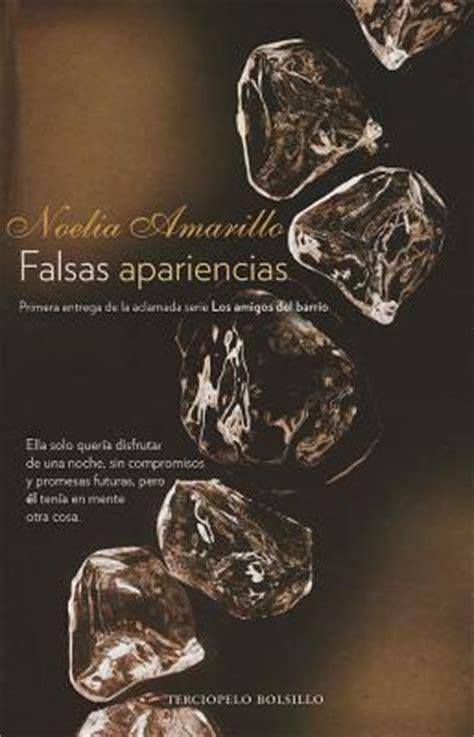 libro falsas apariencias terciopelo bolsillo falsas apariencias noelia amarillo 9788415410430