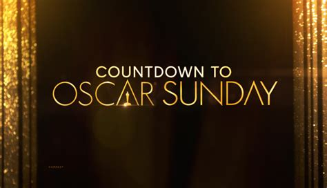Oscar Countdown oscars countdown tickets sat feb 27 2016 at 9 30