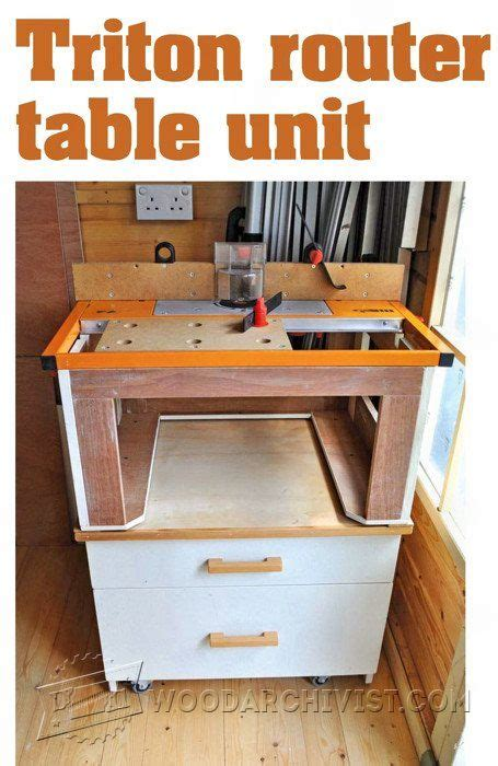 triton router table unit plan router tips jigs and