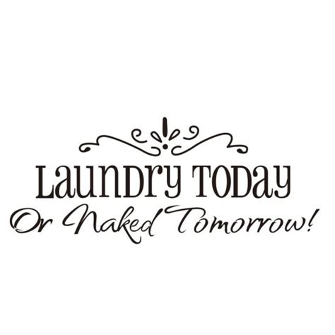 printable laundry quotes stencil laundry room quotes quotesgram