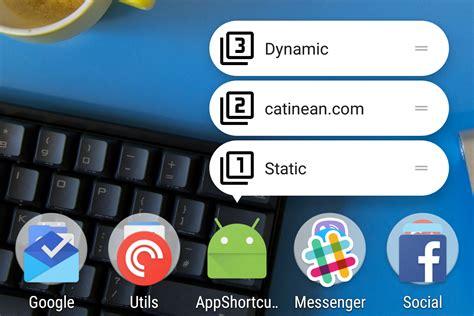 android shortcuts exploring android nougat 7 1 app shortcuts