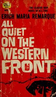 All On The Western Front Book Report by All On The Western Front 1967 Edition Open Library