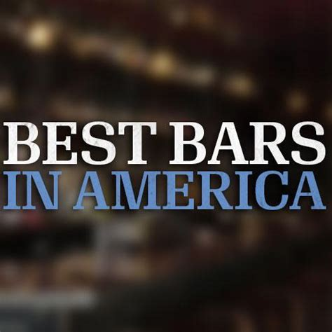 top ten bars in america best bars in america bestbarsesq twitter