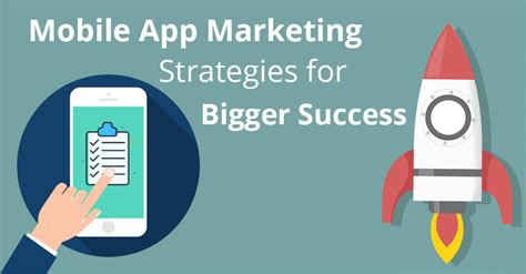 mobile application marketing best tactics for mobile application marketing success