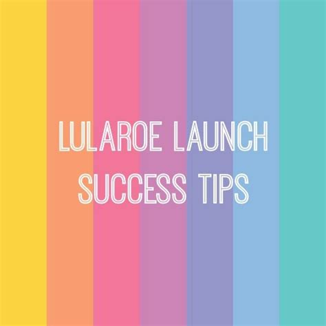 7 excellent tips for successful launch of your first home 134 best images about lularoe business resources on