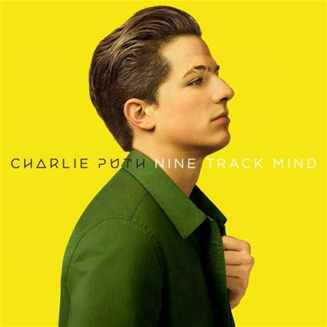 charlie puth nine track mind zece albume care vor fi lansate 238 n 2016 infomusic