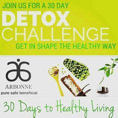 Arbonne 10 Day Detox by 30 Day Changer 30 Days To Healthy Living Beyond