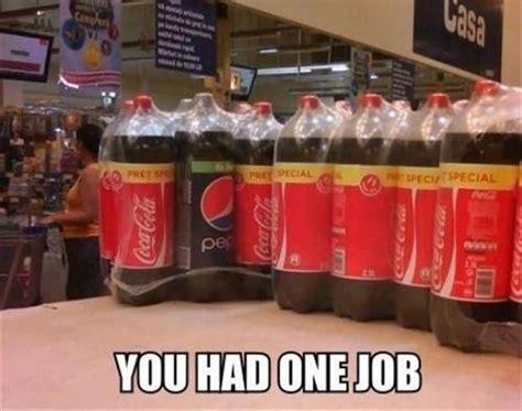 You Had One Job Meme - 10 epic you had one job memes