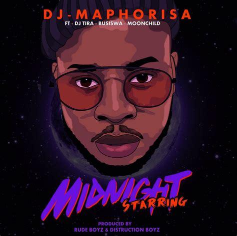 download mp3 dj maphorisa download mp3 dj maphorisa midnight starring ft dj tira