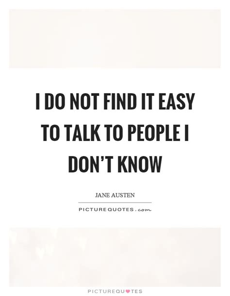 I Find It To Talk To Talk Quotes Talk Sayings Talk Picture Quotes Page 7