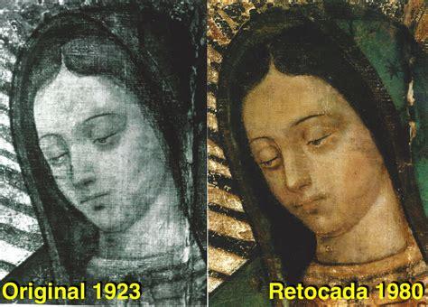 virgen de guadalupe verdadera imagen el rostro de la virgen de guadalupe est 225 retocado