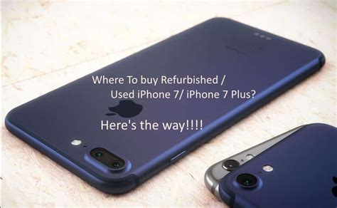 buy refurbished iphone 7 iphone 7 plus iphone 8 iphone 8 plus 2017
