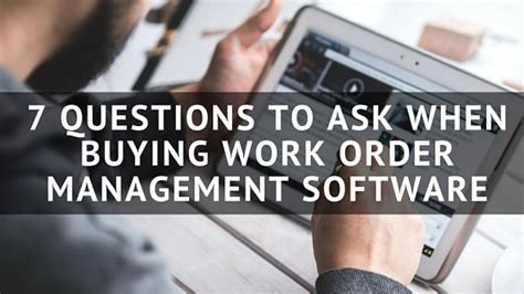 list of questions to ask when buying a house 7 questions to ask when buying work order management software