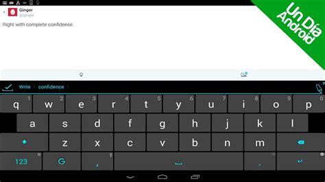 android ginger keyboard review en espanol el mejor teclado de android youtube