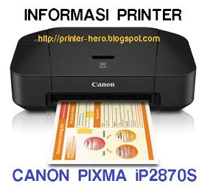 Tinta Printer Canon Ip2870s printer canon terbaru pixma ip2870s printer heroes