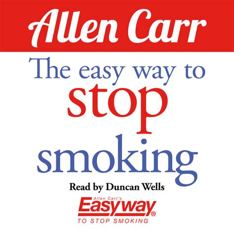 the illustrated easy way to stop allen carr s easyway books the easy way to stop unabridged by allen carr on