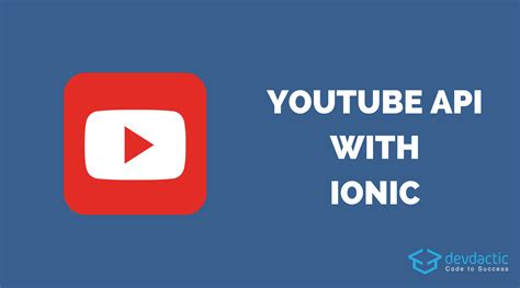 ionic tutorial rest how to use the youtube api with ionic devdactic