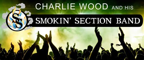 smokin section charlie wood and his smokin section band