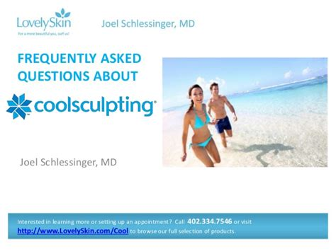 Frequently Asked Questions Gaithersburg Md Joel Schlessinger Md Faq Coolsculpting