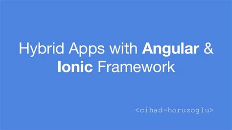 learning ionic build hybrid mobile applications with html5 arvind hybrid apps with angular ionic framework