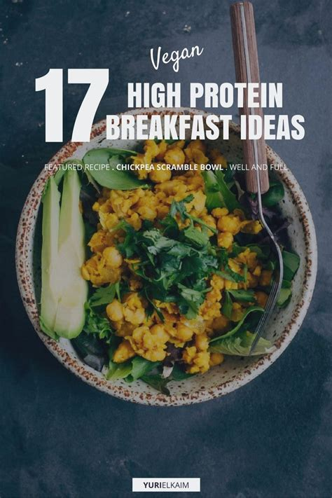 power through the day high protein cookbook 50 novel high protein recipes books 17 high protein vegan breakfasts that are easy to make