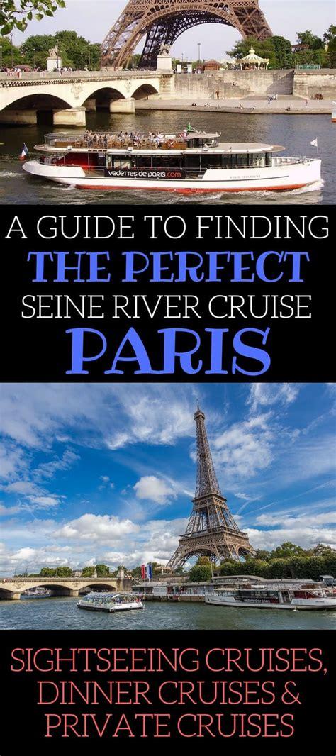 boat trip seine paris dinner cruising the seine river in paris how to choose the best
