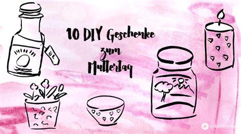 Diy Geschenke Muttertag by 10 Diy Geschenke F 252 R Den Muttertag