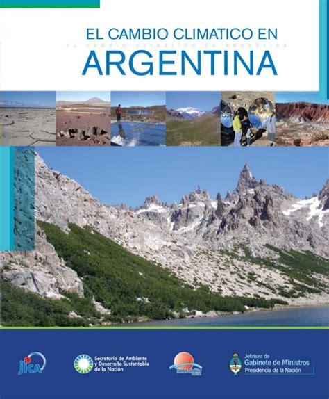 cambios 2016 en la dcn el cambio clim 225 tico en argentina publicado en 2009
