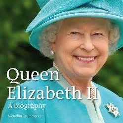 queen elizabeth ii a biography drummond nicholas good