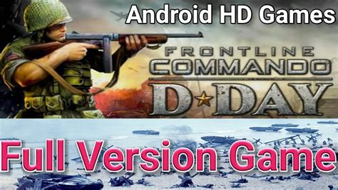 free full version games download for android mobile how to free download install commando d day full version
