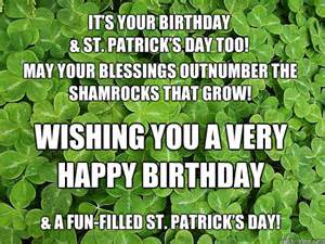 it s your birthday st s day may your blessings outnumber the shamrocks that grow
