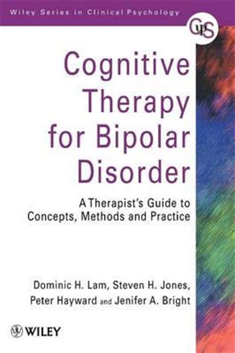 cognitive remediation for psychological disorders therapist guide treatments that work books cognitive therapy for bipolar disorder a therapist s