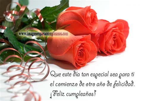 imagenes de flores happy birthday flores con bonitos mensajes de cumplea 241 os happy birthday