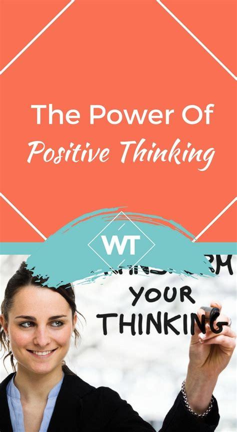 The Power Of Positive the power of positive thinking