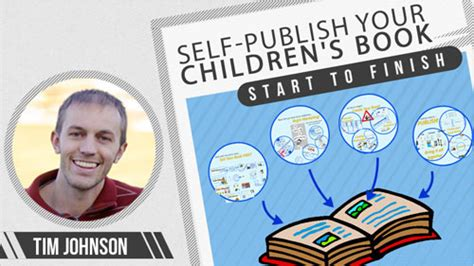 how to self publish a children s book everything you need to to write illustrate publish and market your paperback and ebook how to write for children series volume 1 books how to self publish children s books budgets are