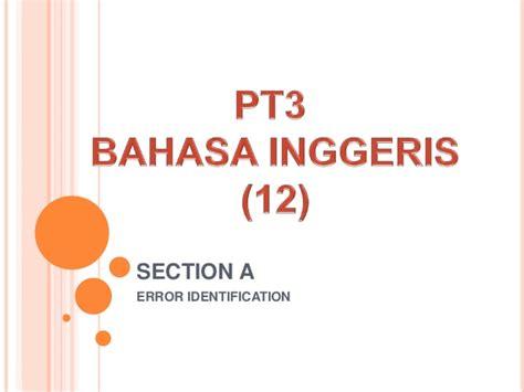Pt3 Bahasa Inggeris 12 Section A Slideshare | pt3 bahasa inggeris 12 section a