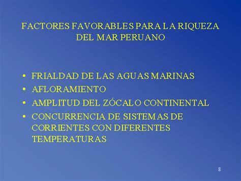 la riqueza de 1523650680 factores favorables para la riqueza del mar peruano